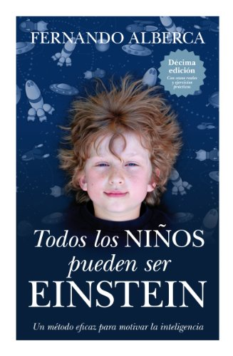 Todos Los Niños Pueden Ser Einstein