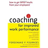 "Coaching for Improved Work Performancevon ""Ferdinand F. Fournies"""