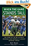 When the Game Stands Tall: The Story...