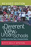 img - for A Different View of Urban Schools: Civil Rights, Critical Race Theory, and Unexplored Realities (Counterpoints: Studies in the Postmodern Theory of Education) book / textbook / text book