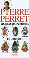 Les grandes pointures de l'histoire par Perret