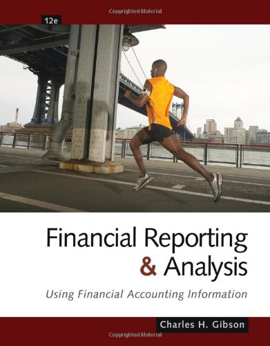 Financial Reporting and Analysis: Using Financial...
