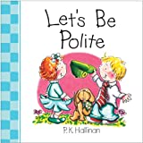 Let's Be Polite