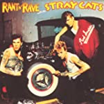 Rant 'N' Rave With The Stray Cats