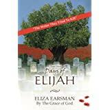 Days of Elijah: A True Story