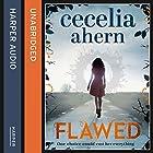 Flawed Hörbuch von Cecelia Ahern Gesprochen von: Aysha Kala