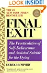 Final Exit (Third Edition): The Pract...