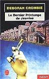 echange, troc Deborah Crombie - Le Dernier Printemps de Jasmine