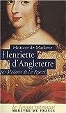 Histoire d'Henriette d'Angleterre par La Fayette