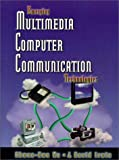 img - for Emerging Multimedia Computer Communication Technologies book / textbook / text book