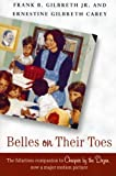 Belles on Their Toes (0060598239) by Gilbreth, Frank B.