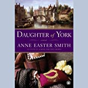 Daughter of York | [Anne Easter Smith]