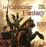 echange, troc Graffet Didier - Calendrier Fantasy 2010