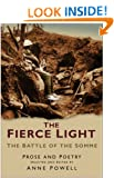 Fierce Light: The Battle of the Somme July - November 1916