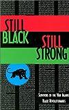 Still Black, Still Strong (0936756748) by Dhoruba Bin Wahad
