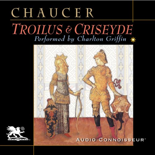Geoffrey Chaucer - Troilus and Criseyde (trans. by Nevill Coghill)
