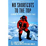 No Shortcuts to the Top: Climbing the World's 14 Highest Peaks ~ David Roberts
