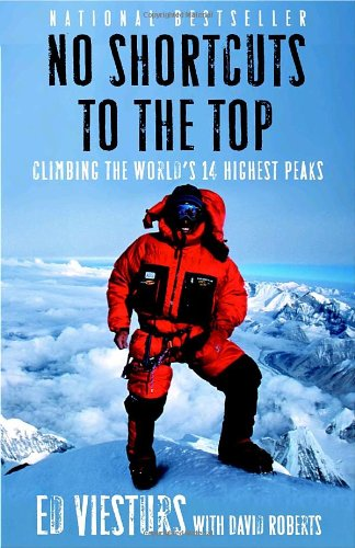 No Shortcuts to the Top: Climbing the World's 14 Highest Peaks Book Cover