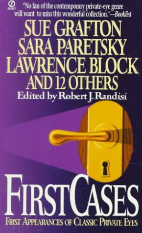 First Cases: First Appearances of Classic Private Eyes (First Cases (Paperback))