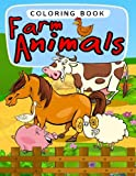 Farm Animals Coloring Book (Jumbo Coloring Book) (Coloring Books for Kids) (Volume 4)