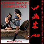 Connie Wants Compliance: A Rough BDSM Erotica Story with First Lesbian Sex | Marigold Steel