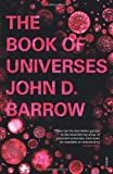 The Book of Universes (0099539861) by Barrow, John D.
