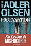 Profanation par Adler-Olsen