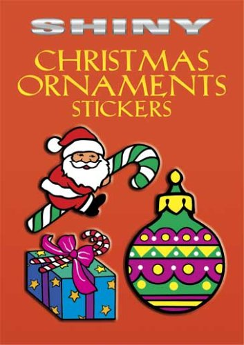 Shiny Christmas Ornaments Stickers (Dover Little Activity Books Stickers)