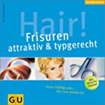 Hair! Frisuren attraktiv & typgerecht...