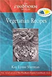 Kay Lynne Sherman Findhorn Book of Vegetarian Recipes