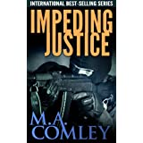 Impeding Justice (Justice series Book 2)by M A Comley