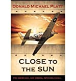 img - for [ Close to the Sun BY Platt, Donald Michael ( Author ) ] { Paperback } 2014 book / textbook / text book
