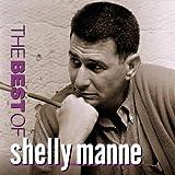 echange, troc Shelly Manne, Stu Williamson - The Best of Shelly Manne