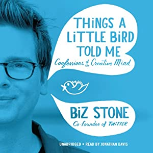 Things a Little Bird Told Me Audiobook