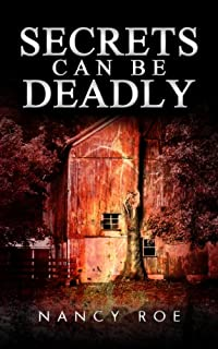 (FREE on 11/1) Secrets Can Be Deadly by Nancy Roe - http://eBooksHabit.com