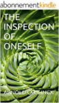 THE INSPECTION OF ONESELF (English Ed...