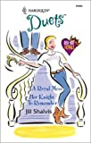 A Royal Mess / Her Knight to Remember (Harlequin Duets: Red-Hot Royals) (0373441517) by Shalvis, Jill