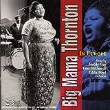 echange, troc Big Mama Thornton, Fred Mcdowell - In Europe