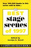 The Best Stage Scenes of 1997