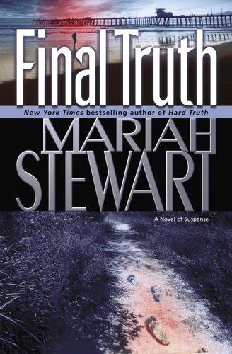 Final Truth : A Novel of Suspense, MARIAH STEWART