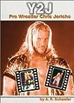Y2J: Pro Wrestler Chris Jericho