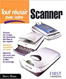 Tout russir avec votre scanner