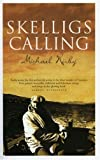 Skelligs Calling (184351026X) by Michael Kirby