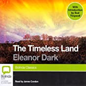 The Timeless Land | [Eleanor Dark]