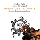 Andrea Belli Paradossi a Parte: Georges Brassens in Italiano