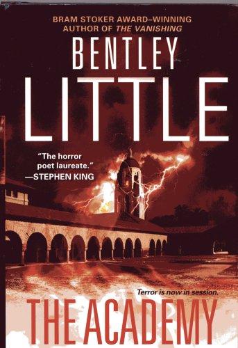 The Academy, Bentley Little