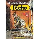 Les Sales Blagues de l'Echo - Numéro 5