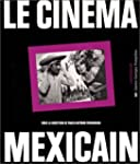 Le Cin�ma mexicain