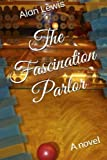 img - for The Fascination Parlor book / textbook / text book