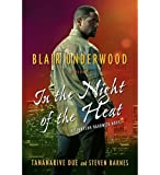 In the Night of the Heat: A Tennyson Hardwick Novel